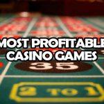 Top profitable casino games