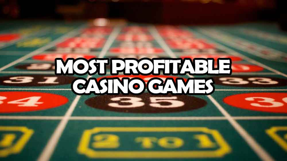 profitable casino games